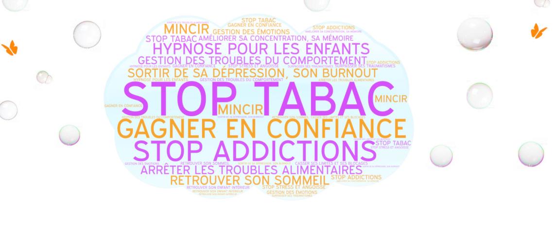 L'arrêt du tabac. L'hypnose est une technique très efficace dans la prise en charge de l'arrêt définitif du tabac.